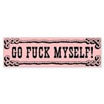 Go Fuck Myself Bumper Sticker
