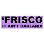 Frisco Bumper Sticker