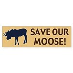 Save Our Moose Bumper Sticker