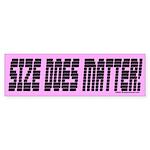 Size Bumper Sticker