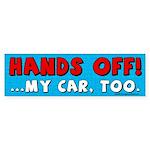 Hands Off Bumper Sticker