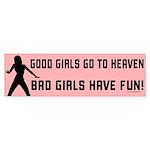 Good Girls Bumper Sticker