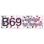 B69 Bumper Sticker