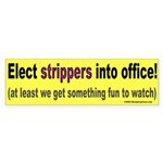 Strippers Bumper Sticker