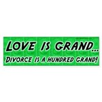 Love Is Grand Bumper Sticker