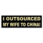Outsourced Wife Bumper Sticker