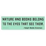 Nature and Books Bumper Sticker