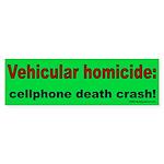 Vehicular Homicide Bumper Sticker