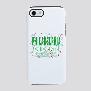 PHILADELPHIA DID IT! 2/4/201 iPhone 8/7 Tough Case