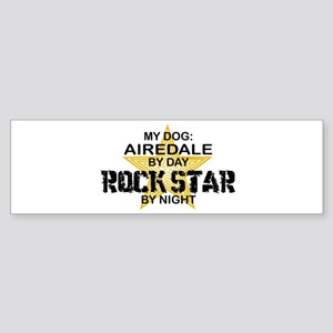 Airedale Rock Star by Night Bumper Sticker