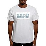 Beer Pong Champion Drinking T Ash Grey T-Shirt