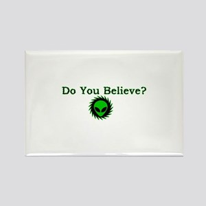 Do You Believe? Rectangle Magnet