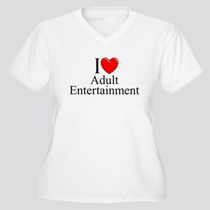 """ I Love (Heart) Adult Entertainment"" Women's Plus"