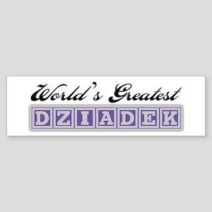 World's Greatest Dziadek Bumper Sticker
