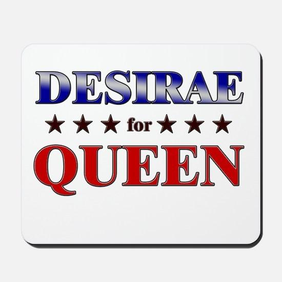 DESIRAE for queen Mousepad