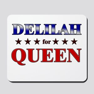 DELILAH for queen Mousepad