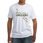 Take a Hike! Fitted T-Shirt
