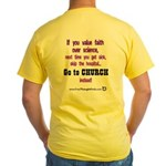 2-sided FTP/If you value faith.. Yellow T-Shirt