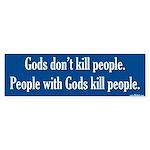 Gods don't kill people