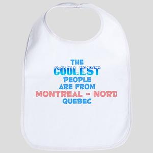 Coolest: Montréal - Nor, QC Bib