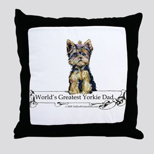 Yorkshire Terrier Dad! Throw Pillow