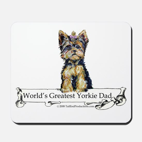 Yorkshire Terrier Dad! Mousepad