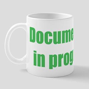 Documentary in progress Mug