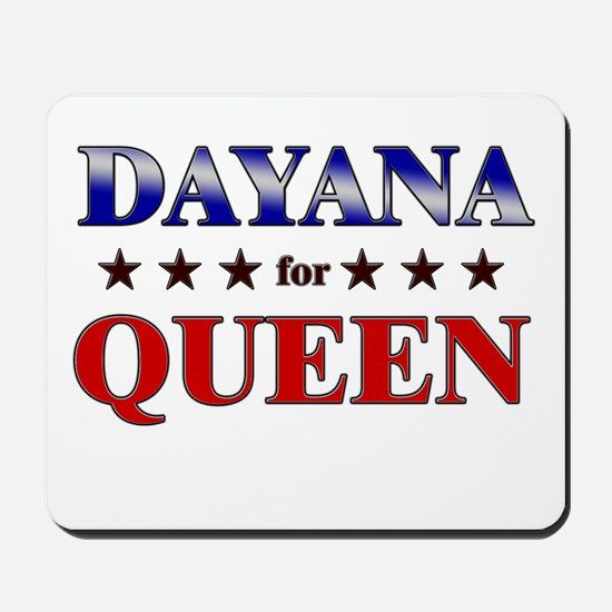 DAYANA for queen Mousepad