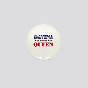 DAVINA for queen Mini Button