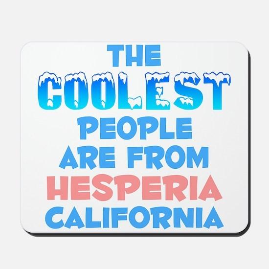 Coolest: Hesperia, CA Mousepad