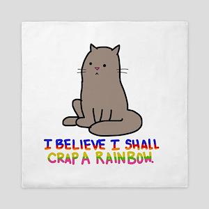 i believe i shall crap a rainbow Queen Duvet