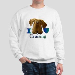 I Heart ( Love ) Cruising  Sweatshirt