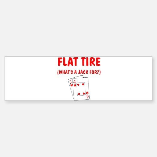"""""""Flat Tire"""" Bumper Bumper Bumper Sticker"""