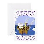 Greed Kills Greeting Card