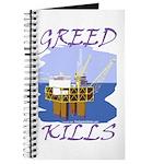 Greed Kills Journal