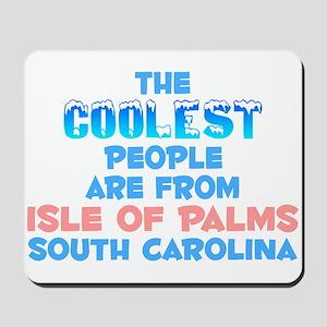 Coolest: Isle of Palms, SC Mousepad