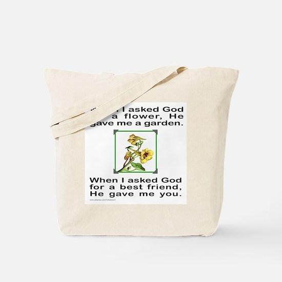 BFF GOD GAVE ME YOU Tote Bag