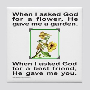 BFF GOD GAVE ME YOU Tile Coaster