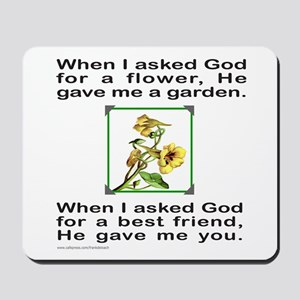BFF GOD GAVE ME YOU Mousepad