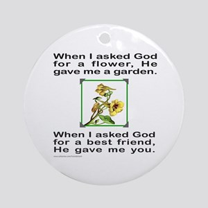 BFF GOD GAVE ME YOU Ornament (Round)