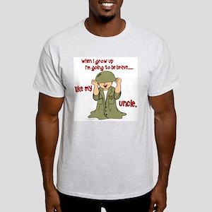 Brave Like My Uncle 1 Light T-Shirt