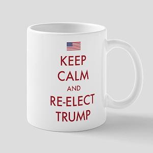Keep Calm And Re-elect Trump 11 oz Ceramic Mug
