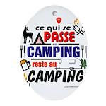 au camping reste au camping Oval Ornament