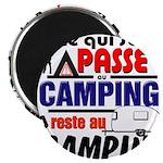 au camping reste au camping Magnets