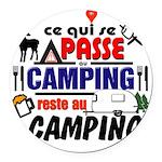 au camping reste au camping Round Car Magnet