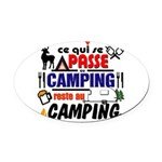 au camping reste au camping Oval Car Magnet