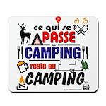au camping reste au camping Mousepad