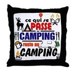 au camping reste au camping Throw Pillow