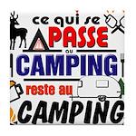 au camping reste au camping Tile Coaster