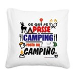 au camping reste au camping Square Canvas Pillow
